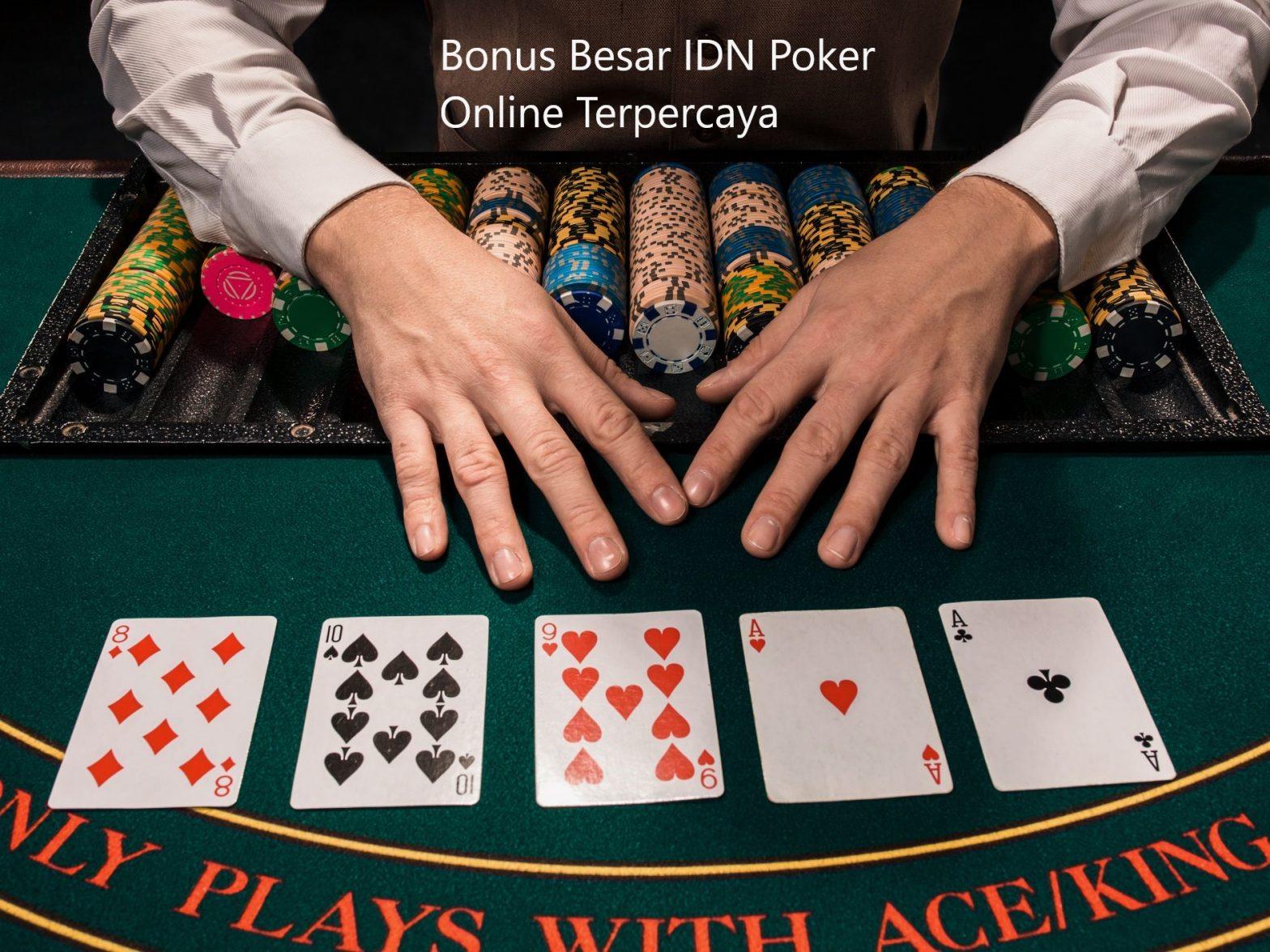 Hal Positif Dalam Bermain Poker IDN Online Indonesia