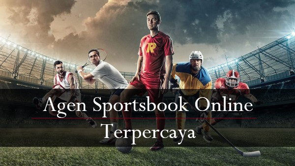 Alasan Petaruh Terus Memilih Situs Sportsbook Online Tepercaya