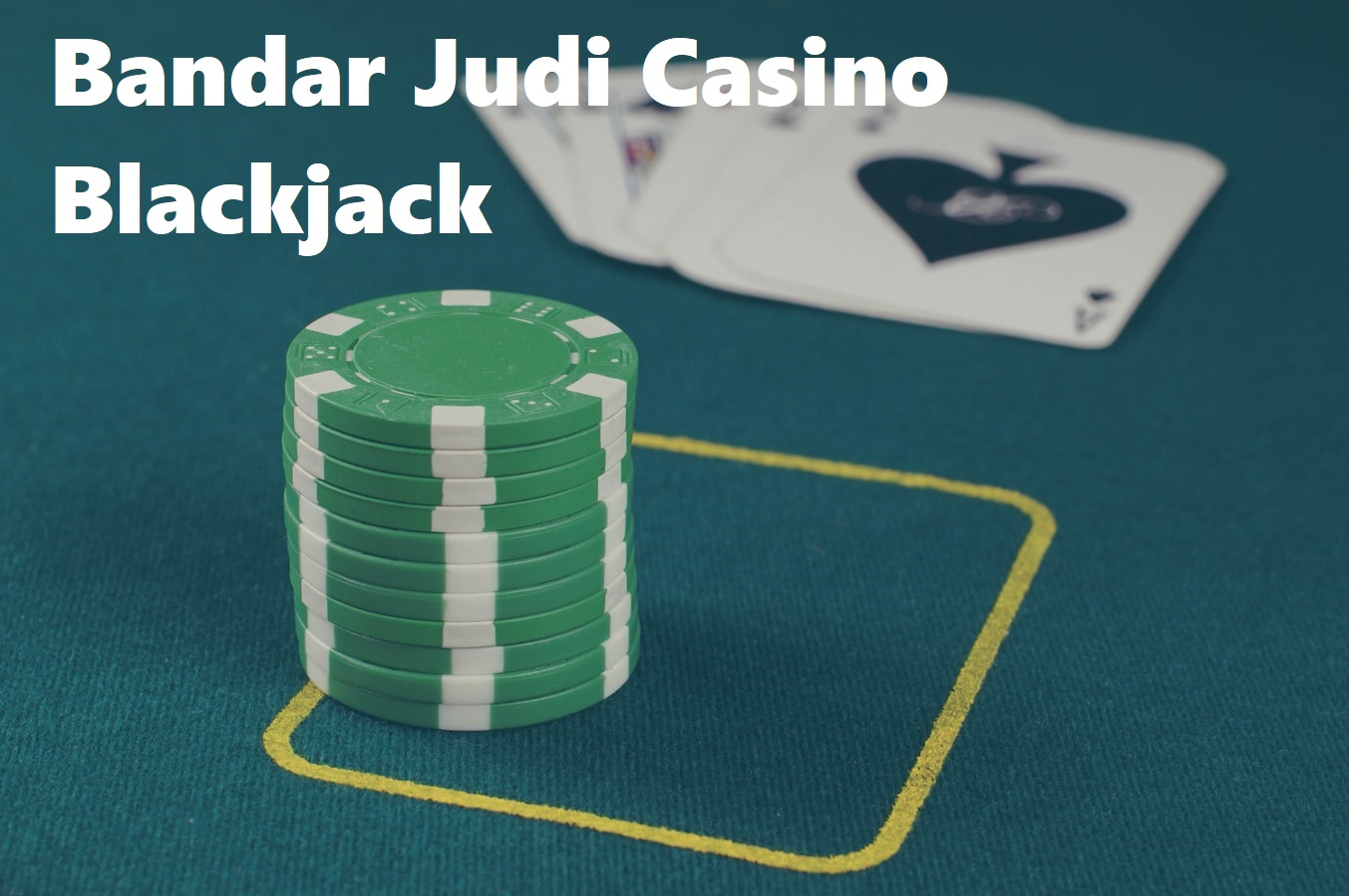 Bandar Judi Casino Blackjack